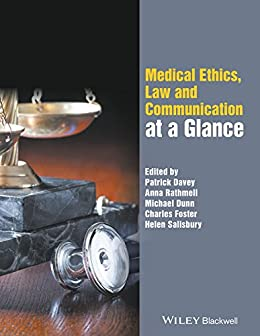 Medical Ethics, Law and Communication at a Glance (English Edition) por [Patrick Davey, Anna Rathmell, Michael Dunn, Charles Foster, Helen Salisbury]