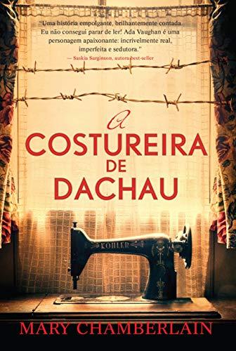 A costureira de Dachau