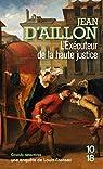 L'exécuteur de la haute justice par Jean d' Aillon