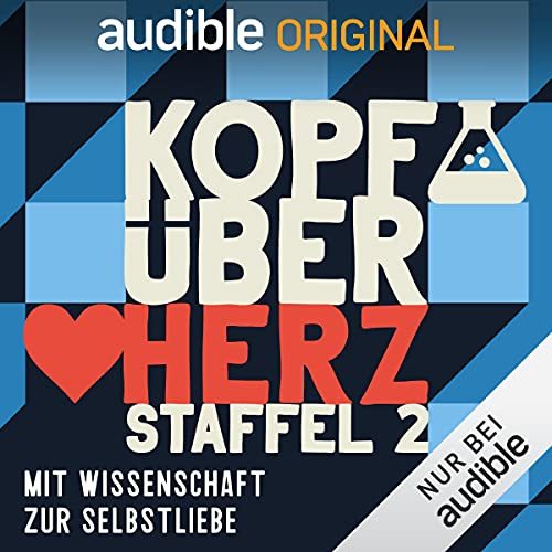 Kopf über Herz Staffel 2 (Original Podcast)