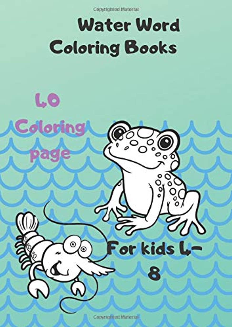 耐えられるバンドル作業Water Word Coloring Books: For kids ages 4-8, 40 Coloring Page, Big Coloring books for small hands 8.27x11,69 IN