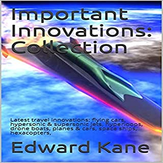 Important Innovations: Latest Travel Innovations audiobook cover art