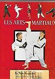 Les arts martiaux - Le guide des jeunes passionnés