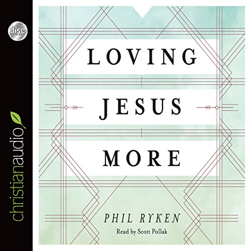 Loving Jesus More cover art