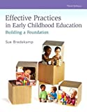 Revel for Effective Practices in Early Childhood Education: Building a Foundation with Video Analysis Tool -- Access Card Package (3rd Edition)