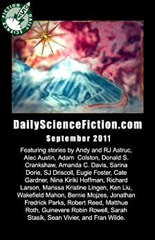 Daily Science Fiction Stories of September 2011 by [Nina Kiriki Hoffman, Robert Reed, Michele-Lee Barasso, Jonathan Laden]