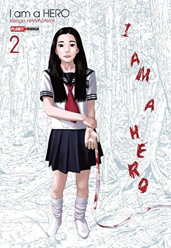I Am a Hero - Volume 2