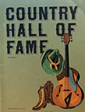 Country Hall of Fame - Volume 1 (Song Book and Photos of the Stars who made them)