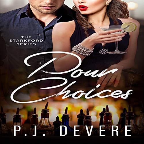 Pour Choices  By  cover art