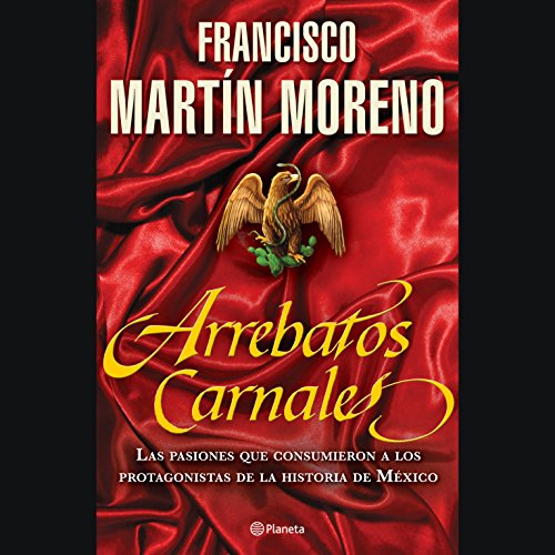 Arrebatos Carnales [Carnal Outbursts] audiobook cover art