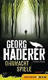 Ohnmachtspiele: Kriminalroman (Schäfer-Krimi 2)