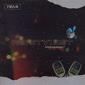 No Styliist
