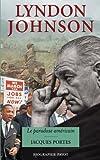 Lyndon Johnson - Le paradoxe américain