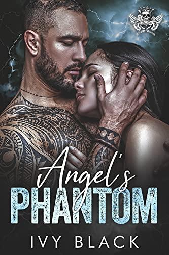 Angel's Phantom: An Alpha Male MC Biker Romance (Steel Knights Motorcycle Club Romance)