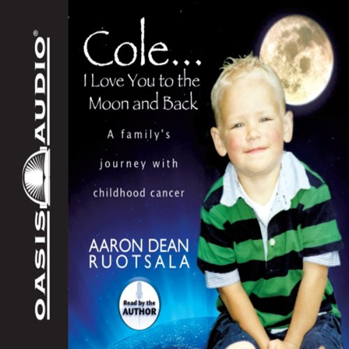 Cole...I Love You to the Moon and Back audiobook cover art