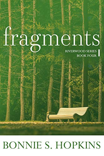 Fragments (Riverwood, Band 4)