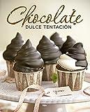 Chocolate. Dulce tentación (PRÁCTICA)