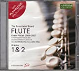 Flute Exam Pieces, 2004-2007, Grades 1 and 2: Complete Performances and Accompaniments of Lists A and B