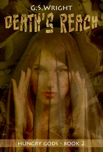 Death's Reach (Hungry Gods Book 2)