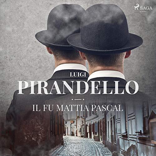 Il fu Mattia Pascal audiobook cover art