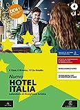 Nuovo hotel Italia. Per gli Ist. professionali. Con e-book. Con espansione online (Vol. 2)