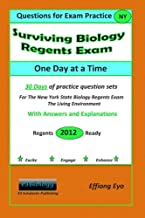 Surviving Biology Regents Exam One Day at a Time: Questions for Exam Practice: 30 Days of Practice Question Sets with Answers and Explanations(Orange Cover)