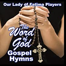 The Word of God Gospel Hymns