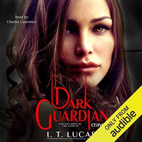 Dark Guardian Craved Audiobook By I. T. Lucas cover art