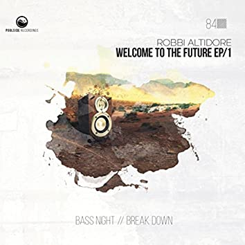 Welcome To The Future EP/1