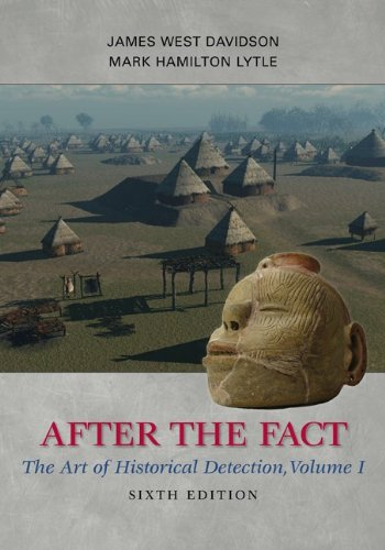 After the Fact, Volume I: The Art of Historical Detection: 1