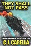 They Shall Not Pass (The Bicentennial War)