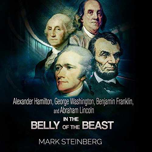 Alexander Hamilton, George Washington, Benjamin Franklin, and Abraham Lincoln cover art