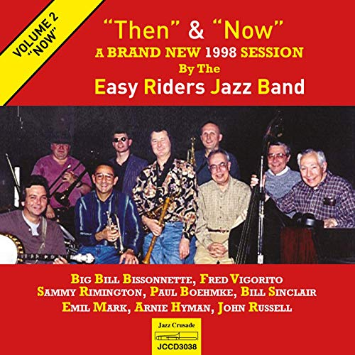 Easy Riders Jazz Band - Then & Now Vol.2: 'Now'