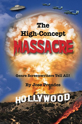 The High-Concept Massacre: Genre Screenwriters Tell All!