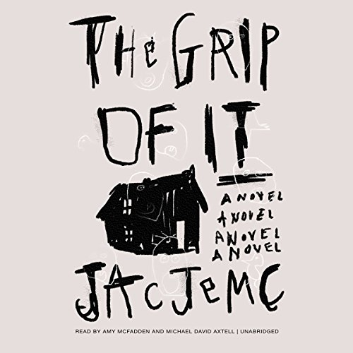 The Grip of It audiobook cover art