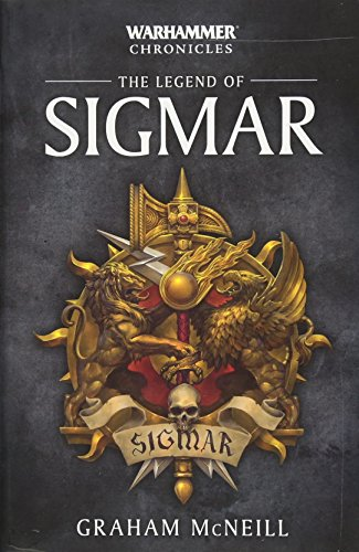 The Legend of Sigmar (1) (Warhammer Chronicles)