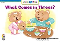 What Comes In Threes? (Math Learn to Read)