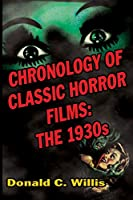 Chronology of Classic Horror Films: The 1930s