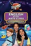 English & The Arts Class: A Companion Quiz Book