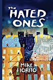 Image of The Hated Ones (VIA Folios)
