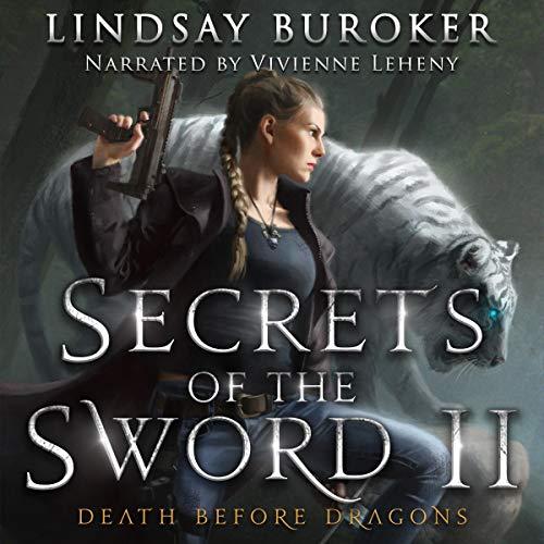 Secrets of the Sword 2 Audiobook By Lindsay Buroker cover art