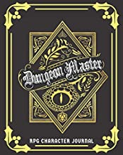 Dungeon Master RPG Character Journal: DnD DM Notebook With 50 Character Sheets and 100 Mixed Pages (Lined, Graph, Hex & Blank)For Role Playing Fantasy ... Track 5e Gameplay, Plans, Spells & More