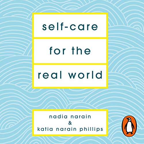 Self-Care for the Real World audiobook cover art