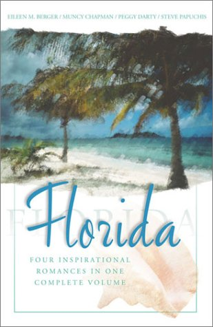 Florida: Four Inspiring Love Stories from the Sunshine State
