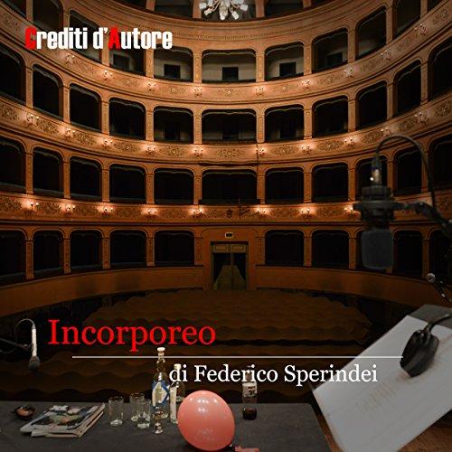 Incorporeo | Federico Sperindei