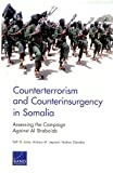Counterterrorism and Counterinsurgency in Somalia: Assessing the Campaign Against Al-Shaba'ab