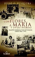 Con flores a María (Spanish Edition)