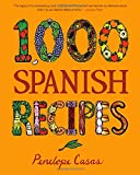 1,000 Spanish Recipes (1,000 R...