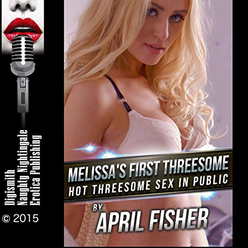 Melissa's First Threesome audiobook cover art