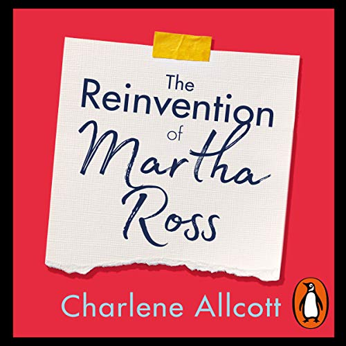 The Reinvention of Martha Ross audiobook cover art